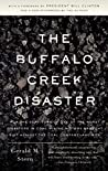 The Buffalo Creek Disaster: How the Survivors of One of the Worst Disasters in Coal-Mining History Brought Suit Against the Coal Company- And Won by Gerald M. Stern, Vintage