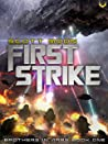 First Strike: A Military SciFi Epic (Brothers in Arms Book 1)