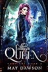 Fallen Queen (Lost Fae, #2)