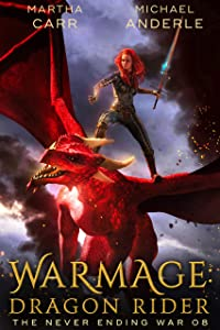 WarMage: Dragon Rider (The Never Ending War #8)