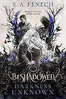 Darkness Unknown (Beshadowed Book 1)