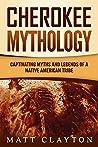 Cherokee Mytholog...