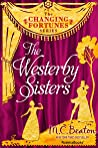The Westerby Sisters (The Changing Fortunes Series Book 9)