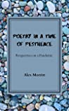 Poetry in a time of Pestilence by Alex Morritt