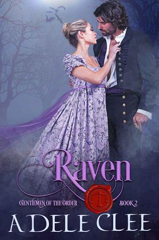 Raven (Gentlemen of the Order, #2)