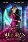 Age of Auroras (The Riven Kingdoms Book 4)