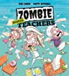 Zombie School Teachers