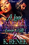 A Love Worth Fighting For: Cannon & Tiff 2