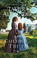 Colors of Truth (The Carnton Novels Book 2)