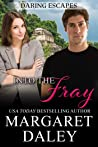 Into the Fray (Daring Escapes Book 3)