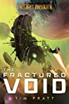 The Fractured Void: A Twilight Imperium Novel