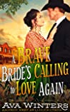 A Brave Bride's Calling to Love Again: A Western Historical Romance Book