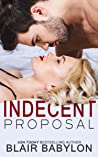Indecent Proposal (Billionaires in Disguise: Maxence)