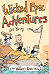 Wicked Epic Adventures: Another Wallace the Brave Collection