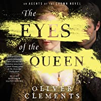 The Eyes of the Queen: A Novel