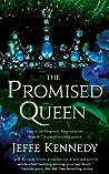 The Promised Queen (Forgotten Empires, #3)