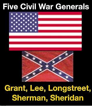 Five Civil War Generals