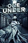 ONE UNDER (Second book of the END OF TOUR series)