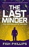 The Last Minder: The Chronicles of Majjen