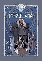 Porcelana, tom 1: Dziewczynka (Porcelain, #1)