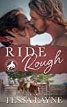 Ride Rough (Roughstock Riders, #2)