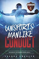 Unsportsmanlike Conduct (Gods of the Gridiron #1)