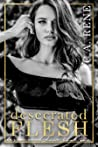 Desecrated Flesh (Desecrated Duet, #1)
