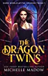 The Dragon Twins (Dark World: The Dragon Twins Book 1)