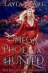 Omega Phoenix: Hunted (Her Shifter Harem's Babies #2)