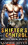 Shifter's Control (Wolf Pack Special Ops Elite #2)