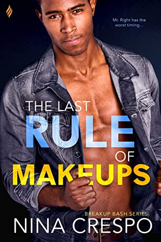 The Last Rule of Makeups (Breakup Bash Book 3)