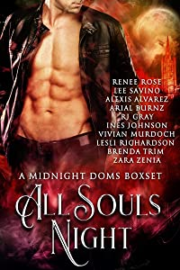 All Souls' Night: A Midnight Doms Anthology