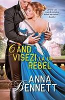 Cand visezi la un rebel (Debutante Diaries, #3)