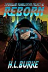 Reborn (Supervillain Rehabilitation Project Book 3)