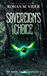 Sovereign's Choice (The Gods' Game #5)