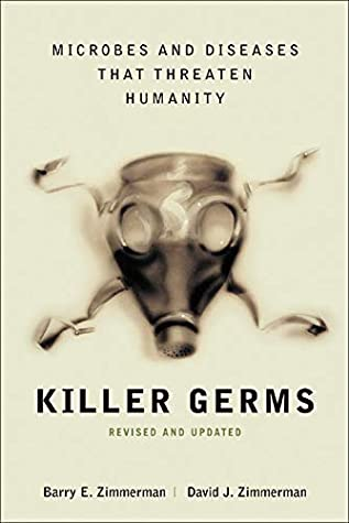 Killer Germs by Barry E Zimmerman, McGraw-Hill Education
