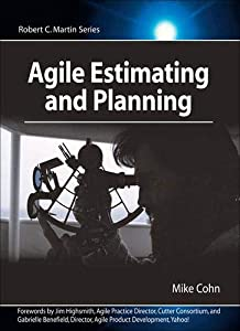 Agile Estimating and Planning by Mike Cohn, Prentice Hall