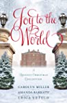 Joy to the World by Carolyn   Miller