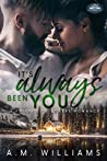 It's Always Been You (Holiday Springs Resort #1)