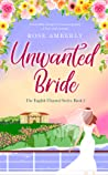 Unwanted Bride: a heart-warming love story about courage and hope