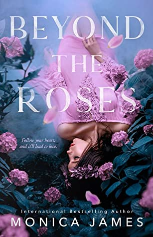 Beyond the Roses