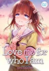 Love Me for Who I Am, Vol. 2 (Love Me for Who I Am, #2)