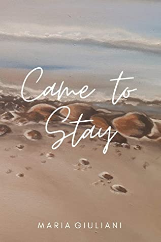 Came to Stay