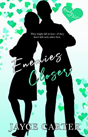 Enemies Closer (Ready or Not #4)