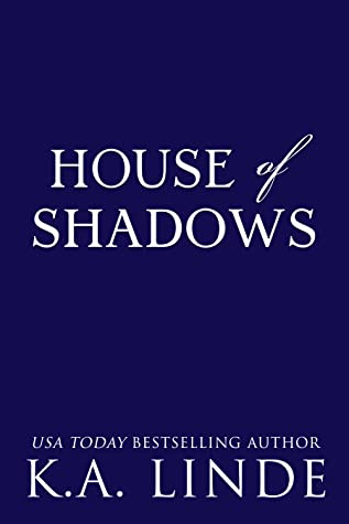 House of Shadows (Royal Houses, #2)