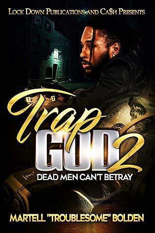 Trap God 2: Dead Men Can't Betray