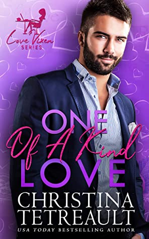 One Of A Kind Love by Christina Tetreault
