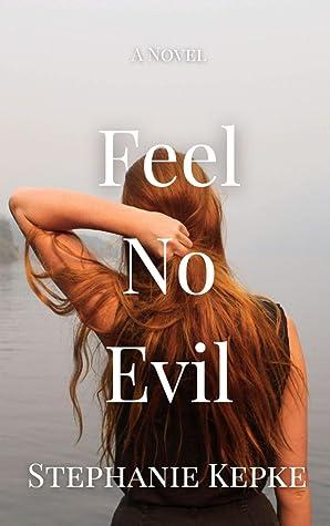 Feel No Evil