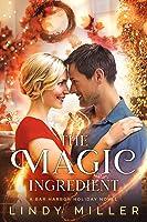 The Magic Ingredient (A Bar Harbor Holiday Novel Book 1)