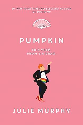 Pumpkin (Dumplin' #3)
